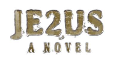 JE2US: A NOVEL